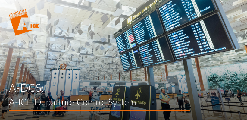A-ICE Airport Departure Control System | A-DCS