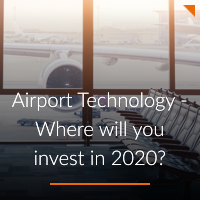 Airport Technology where will you invest in 2020