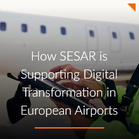 Digital transformation in Airports Supported by SESAR A-ICE Airport Operations