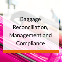 baggage reconciliation management and compliance in global airports